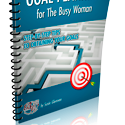 Goal Planning for The Busy Woman©