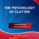 Psychology of Clutter short report