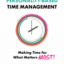 Personality Based Time Management©