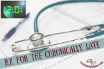 RX for the Chronically Late by thebusywoman.com
