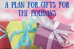 A Plan for Gifts at thebusywoman.com