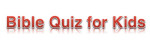 Bible Quiz for Kids by Susie Glennan on thebusywoman.com