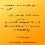 God uses facebook by Susie Glennan The Busy Woman thebusywoman.com