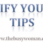 Simplify Your Life Tips by Susie The Busy Woman thebusywoman.com
