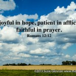 Rom 12:12 Be joyful in hope, patient in affliction, faithful in prayer on The Busy Woman thebusywoman.com