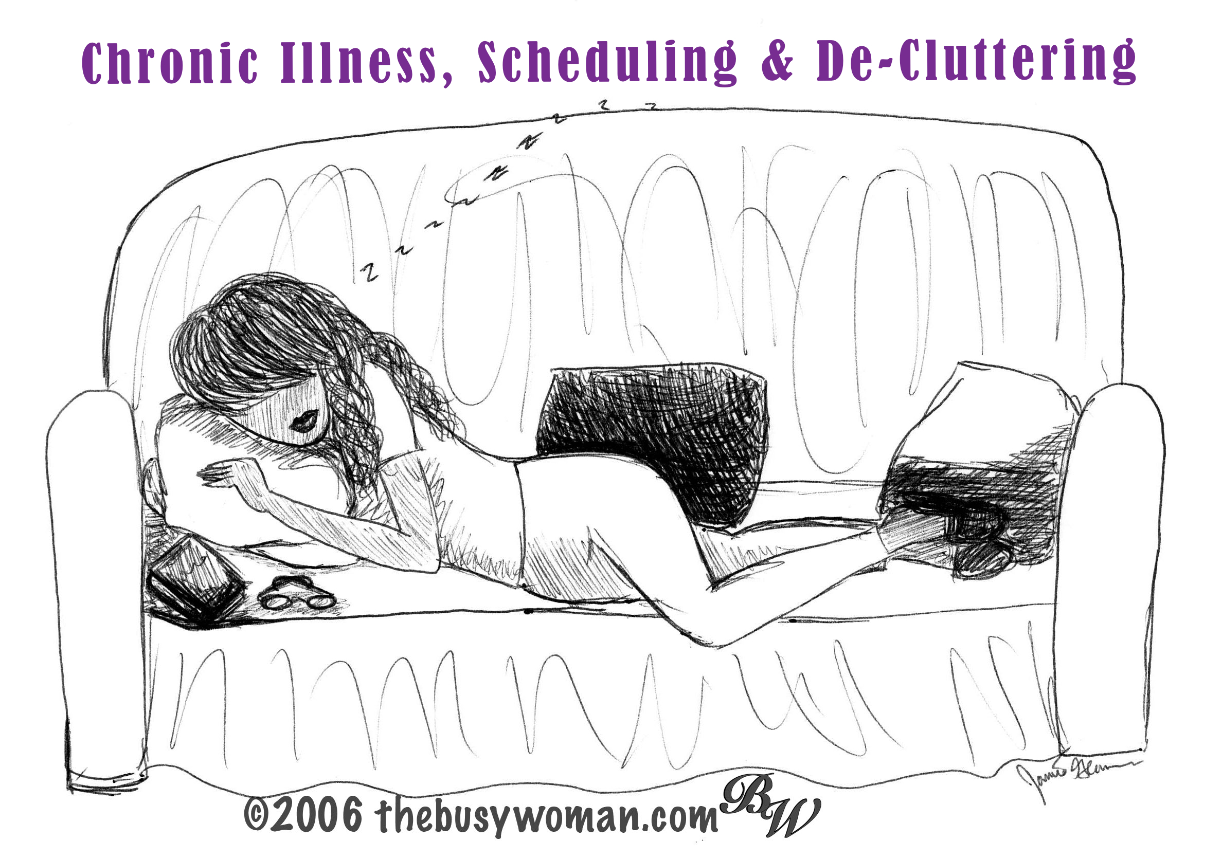 Chronic Illness, Scheduling & De-Cluttering by The Busy Woman thebusywoman.com