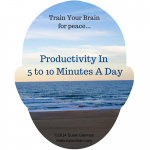 productivity - train your brain by Susie Glennan www.thebusywoman.com