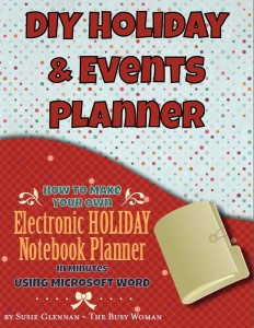 DIY Holiday & Events Planner by Susie Glennan, www.thebusywoman.com