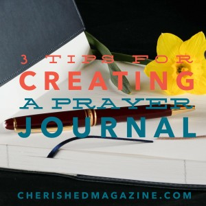 3 Tips for Creating a Prayer Journal guest blog post on thebusywoman.com
