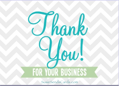 Thank you for your business card - SusieSendsCards.com