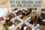 Tips for Managing Tasks and Time in the Office