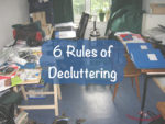 6 Rules of Decluttering – Decluttering Series #4