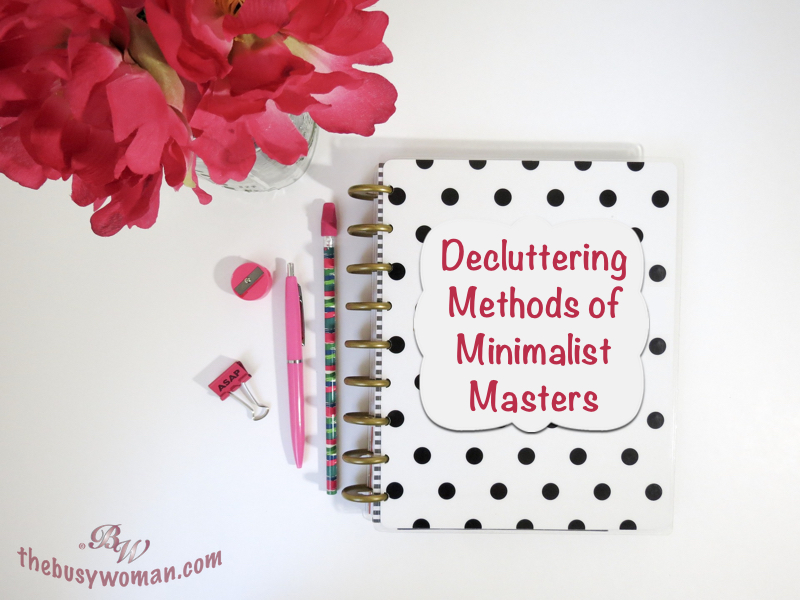 Decluttering Methods of Minimalist Masters on thebusywoman.com