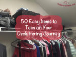 50 Easy Items to Toss on Your Decluttering Journey on thebusywoman.com