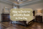 How to Declutter an Entire Room in One Day on thebusywoman.com