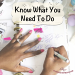 Know What You Need To Do on thebusywoman.com