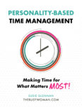 Personality Based Time Management by Susie Glennan thebusywoman.com