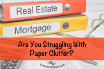 Are You Struggling With Paper Clutter? on thebusywoman.com